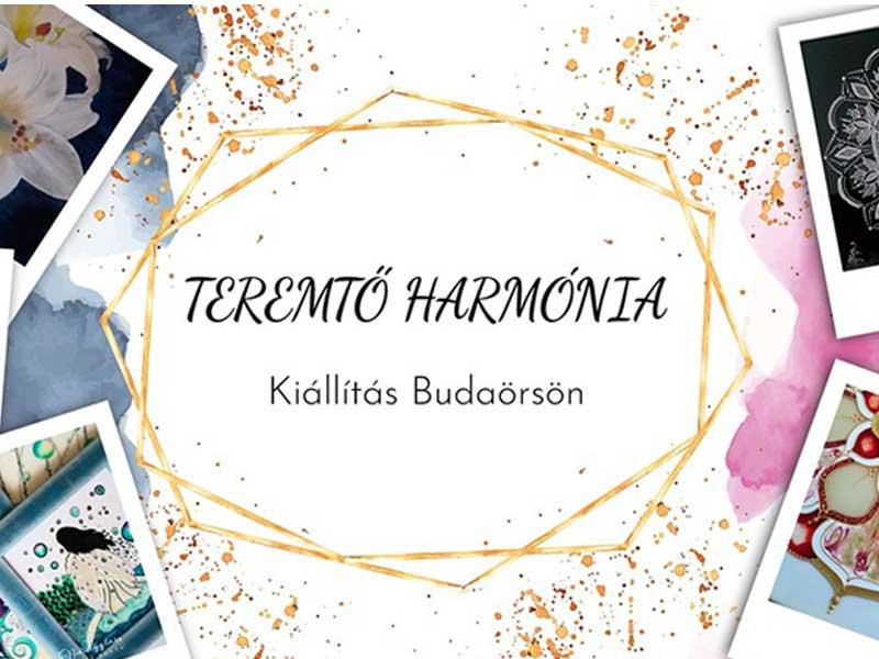 Október 17. – Teremtő Harmónia kiállítás Budaörsön